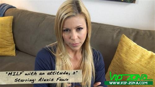 Alexis Fawx - MILF with an attitude, part 2 (2016/Clips4Sale.com/FullHD)